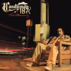 CANDYMAN 187 & THE HAVENOTZ (LA)
