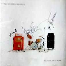 """""""ALLES IST POP"""" BY DIE FALSCHEN FREUNDE (A)"""